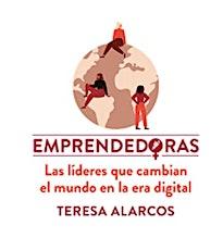 Emprendedoras:  Las líderes que cambian el mundo en la era digital entradas