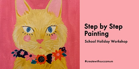 School Holidays - Step by Step Painting tickets