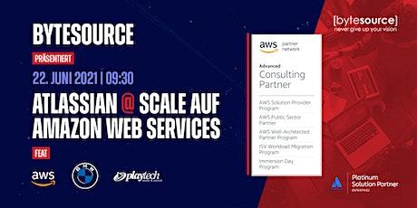 Atlassian @ Scale auf Amazon Web Services | feat. BMW, PlayTech, ByteSource tickets