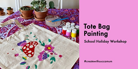 School Holidays - Tote Bag Painting tickets