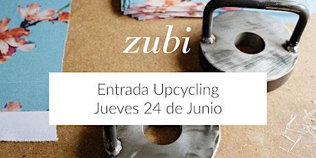 Venta Upcycling 24 de Junio | Zubi entradas
