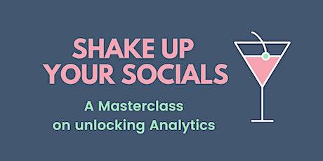 Social Media Masterclass on Unlocking Analytics - Order a Recording tickets