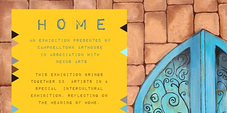 """""""Home"""" Intercultural Exhibition: Meet the Arabic Speaking Artists tickets"""