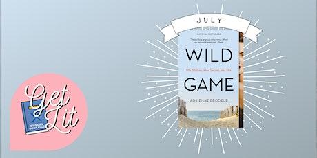 July Book Club: Wild Game tickets