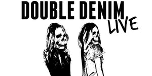 DOUBLE DENIM LIVE PRESENTS: THE ASSIST / THE DOLDRUMS