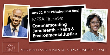 MESA Fireside : Commemorating Juneteenth – Faith & Environmental Justice tickets
