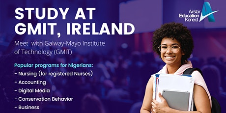 STUDY AT GMIT, IRELAND - Galway-Mayo Institute of Technology (GMIT) tickets