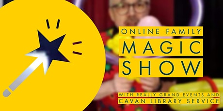Online Family Magic Show with Really Grand Events tickets
