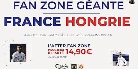 Euro de Foot : Fan Zone géante au 1055 - FRANCE vs HONGRIE billets