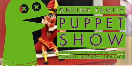 Online Puppet Show for all the family with Really Grand Events. tickets