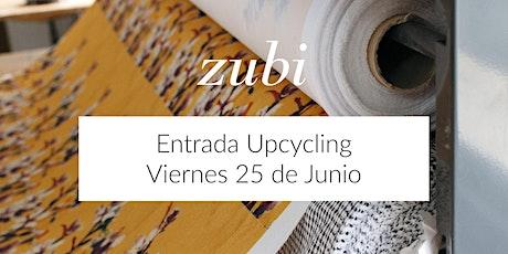 Venta Upcycling 25 de Junio | Zubi entradas