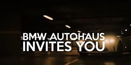 BMW Autohaus' We want your Trade Sales Event tickets