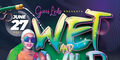 WET AND  WILD POOL PARTY tickets