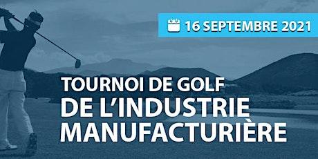 REAI : Tournoi de Golf de l'Industrie Manufacturière 2021 billets
