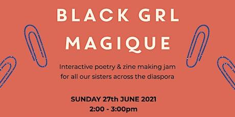 creative until death presents: blk grl magique, a poetry zine workshop tickets