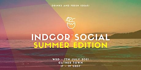 INDCOR Social - Summer Edition tickets