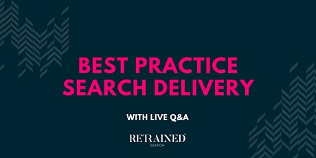 Best Practice Search Delivery - With LIVE Q&A biglietti
