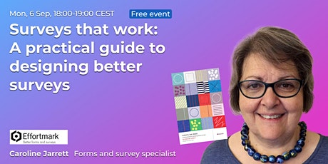 Surveys that work: A practical guide to designing better surveys // UX Book tickets