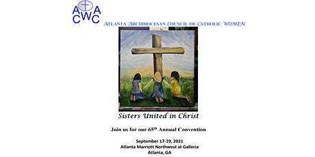 ATLANTA ARCHDIOCESAN COUNCIL OF CATHOLIC WOMEN 65TH  ANNUAL CONVENTION tickets