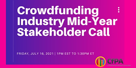 Crowdfunding Industry Mid-Year Stakeholder Call tickets