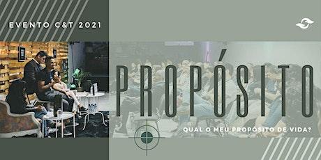 PROPÓSITO - Evento C&T 2021 bilhetes