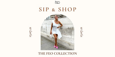 Sip & Shop: The FEO Collection tickets