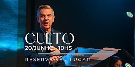CULTO MANHÃ | Domingo 20/Junho ingressos