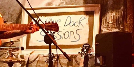 Blue Door Sessions Acoustic Sunset Friday 9th July tickets