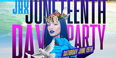 JAX JUNETEENTH  DAY PARTY tickets