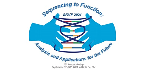 16th Annual Sequencing, Finishing, & Analysis in the Future (SFA²F) Meeting tickets