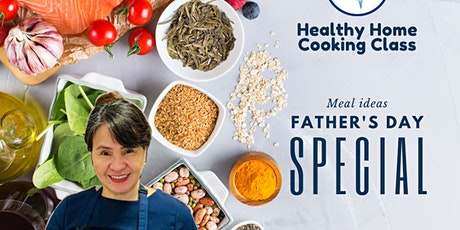 Healthy Home Cooking - Father's Day Special tickets