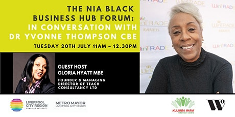 The Nia Black Business Hub: In Conversation with Dr. Yvonne Thompson CBE tickets
