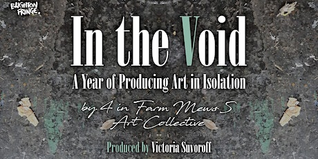 In the Void: A Year of Producing Art in Isolation tickets