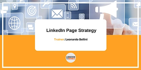 LinkedIn Page Strategy biglietti