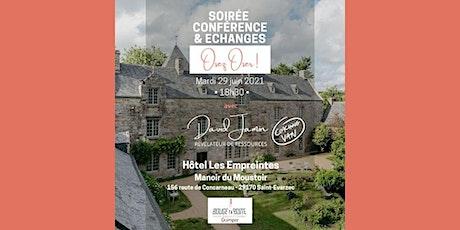 """Soirée Conférence """"Osez, Oser !"""" tickets"""