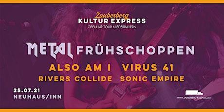 Metal Frühschoppen • Neuhaus am Inn • Zauberberg Kultur Express Tickets