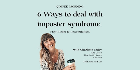 6 Ways to Deal with Imposter Syndrome tickets