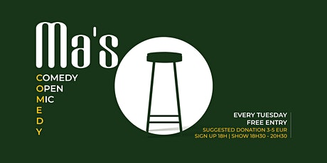 FREE RESERVATION - Ma's Comedy Open Mic - Early Show! tickets