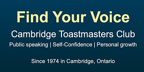 You can become a confident public speaker! Visit Cambridge Toastmasters tickets