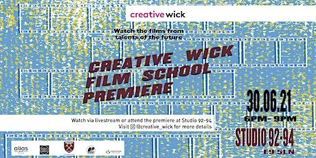 Creative Wick Film School Premiere tickets