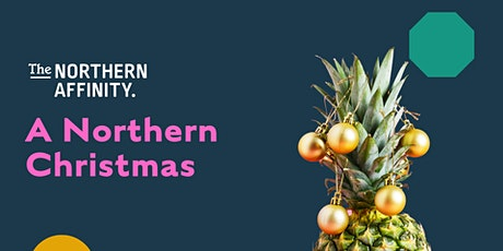 The Northern Christmas - Summer 2021 tickets