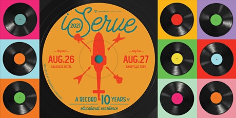 iServe 2021 - A Record Ten Years of Educational Excellence tickets