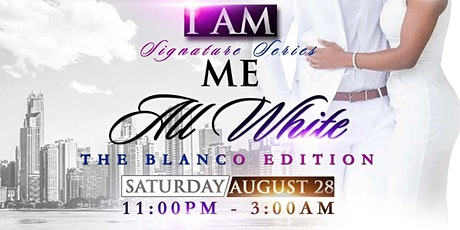 I AM ME SIGNATURE SERIES ALL WHITE: THE BLANCO EDITION tickets