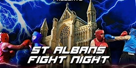 St Albans Fight Night - An evening of charity boxing tickets