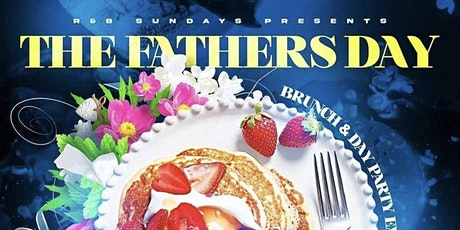 FATHERSDAY EDITION OF R&B SUNDAYS BRUNCH AND DAY PARTY @ TAJ tickets