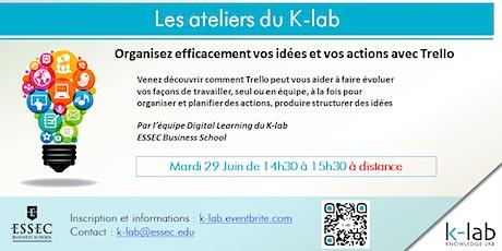 K-lab workshops - Organisez vos actions et vos idées avec Trello billets
