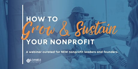 How to Grow and Sustain Your Nonprofit tickets