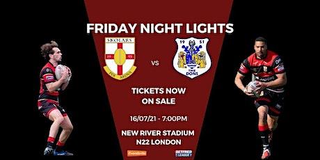 London Skolars vs Doncaster: FRIDAY NIGHT LIGHTS tickets