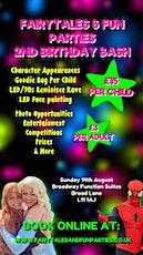 Fairytales & Fun Parties 2nd Birthday Bash tickets