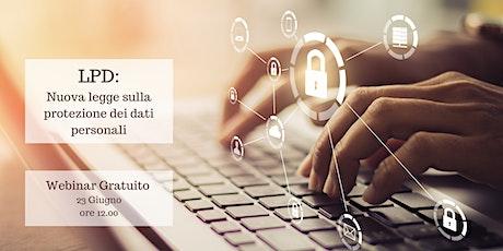Primi approfondimenti normativa LPD Legge Protezione Dati personali CH biglietti